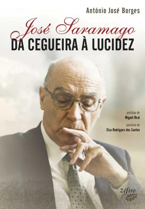 JOSÉ SARAMAGO - DA CEGUEIRA À LUCIDEZ