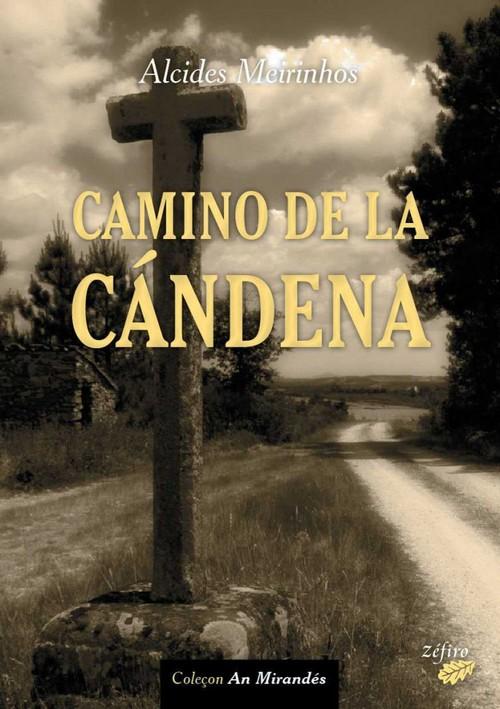 CAMINO DE LA CÁNDENA
