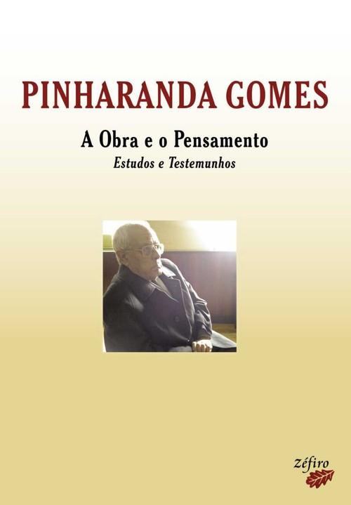 PINHARANDA GOMES: A OBRA E O PENSAMENTO