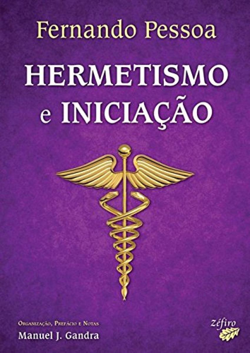 HERMETISMO E INICIAÇÃO