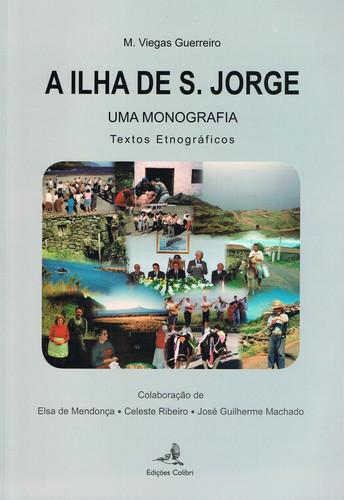 A ILHA DE S. JORGE - UMA MONOGRAFIA