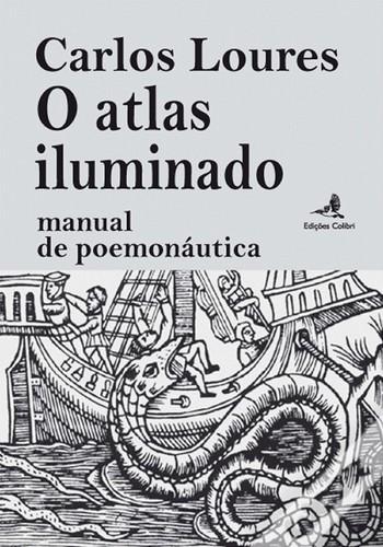 o atlas iluminado: manual de poemonautica
