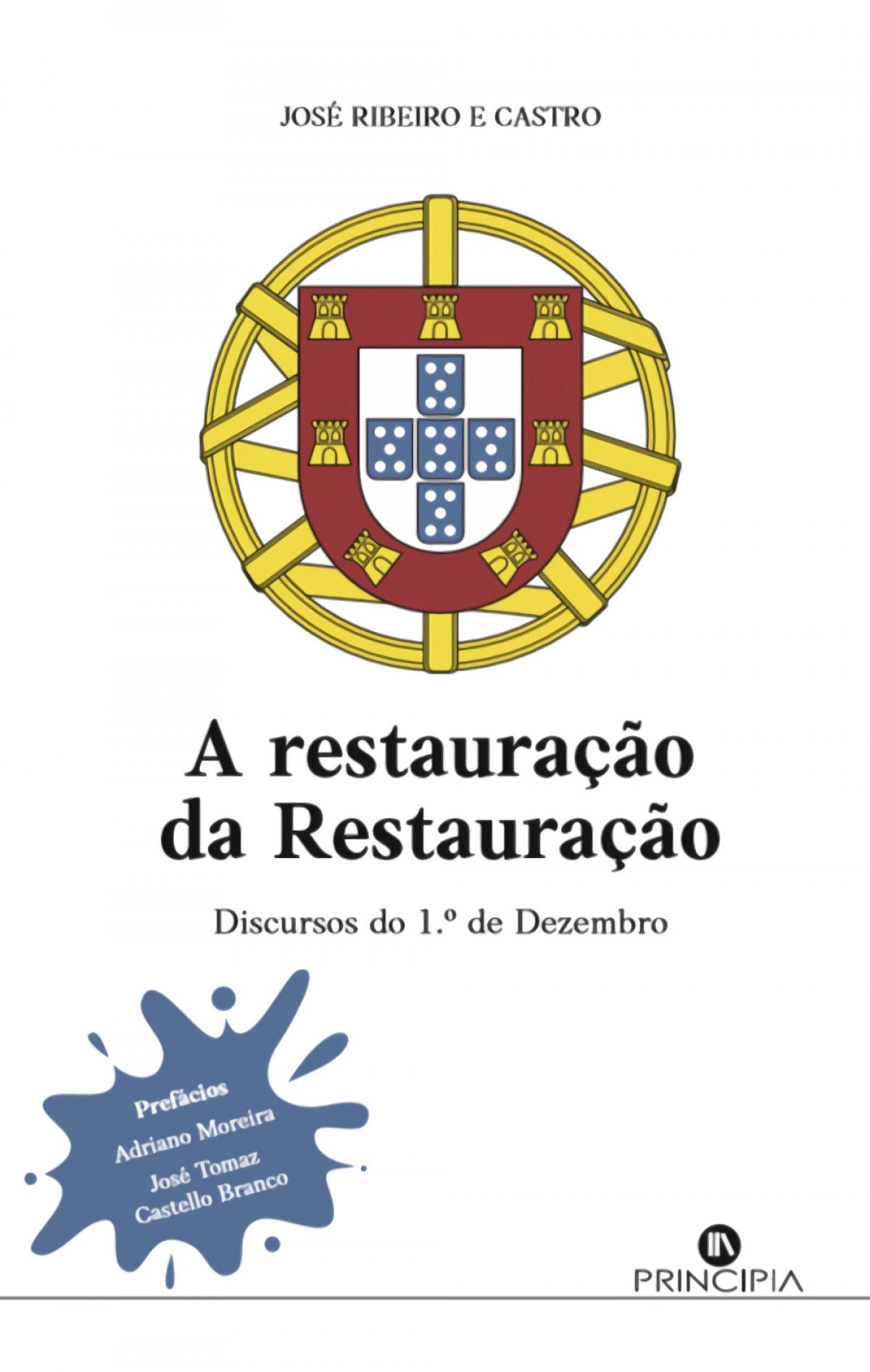 A Restauração da Restauração: discurso 1º de Dezembro