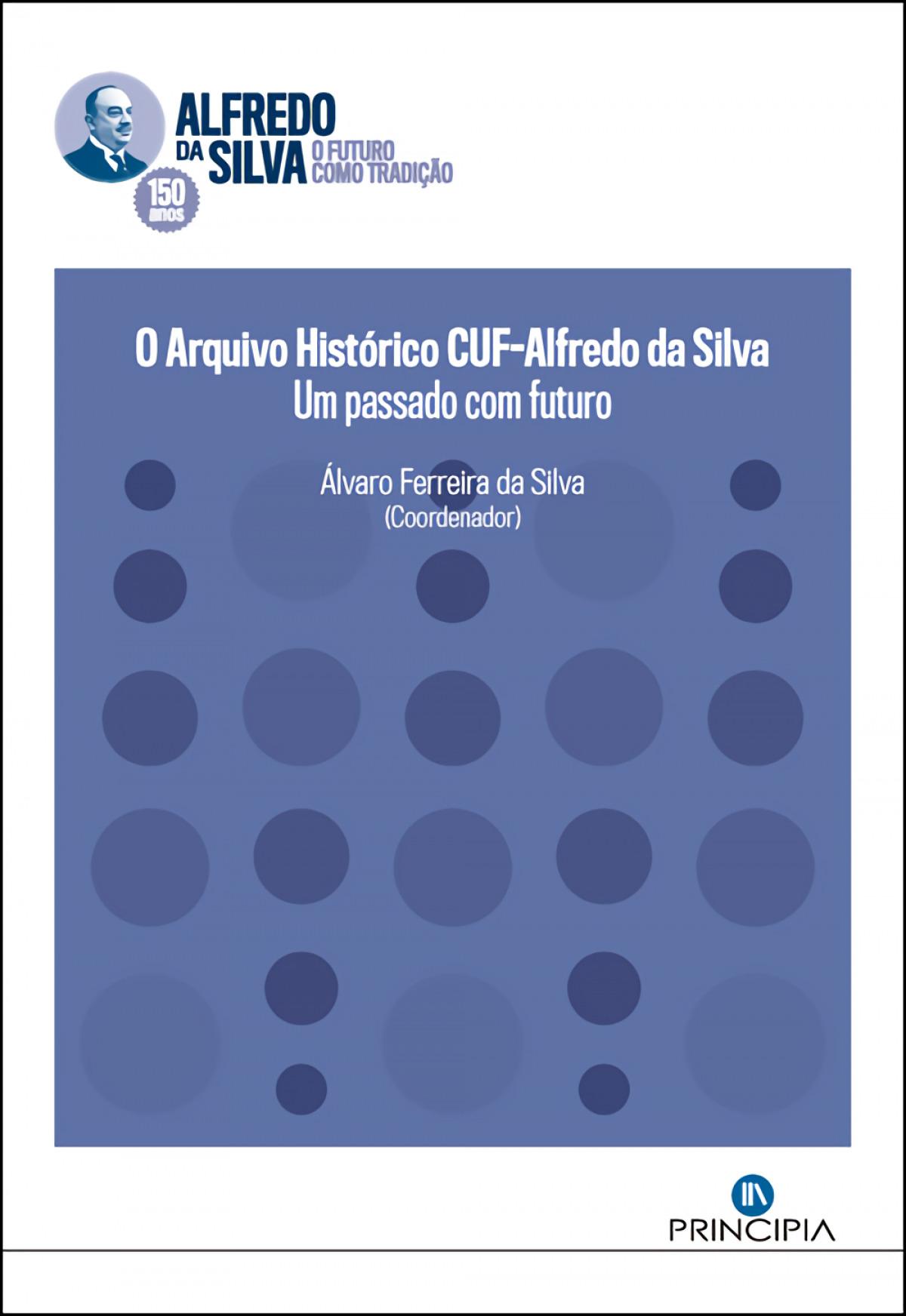 O Arquivo historico CUF-Alfredo da Silva