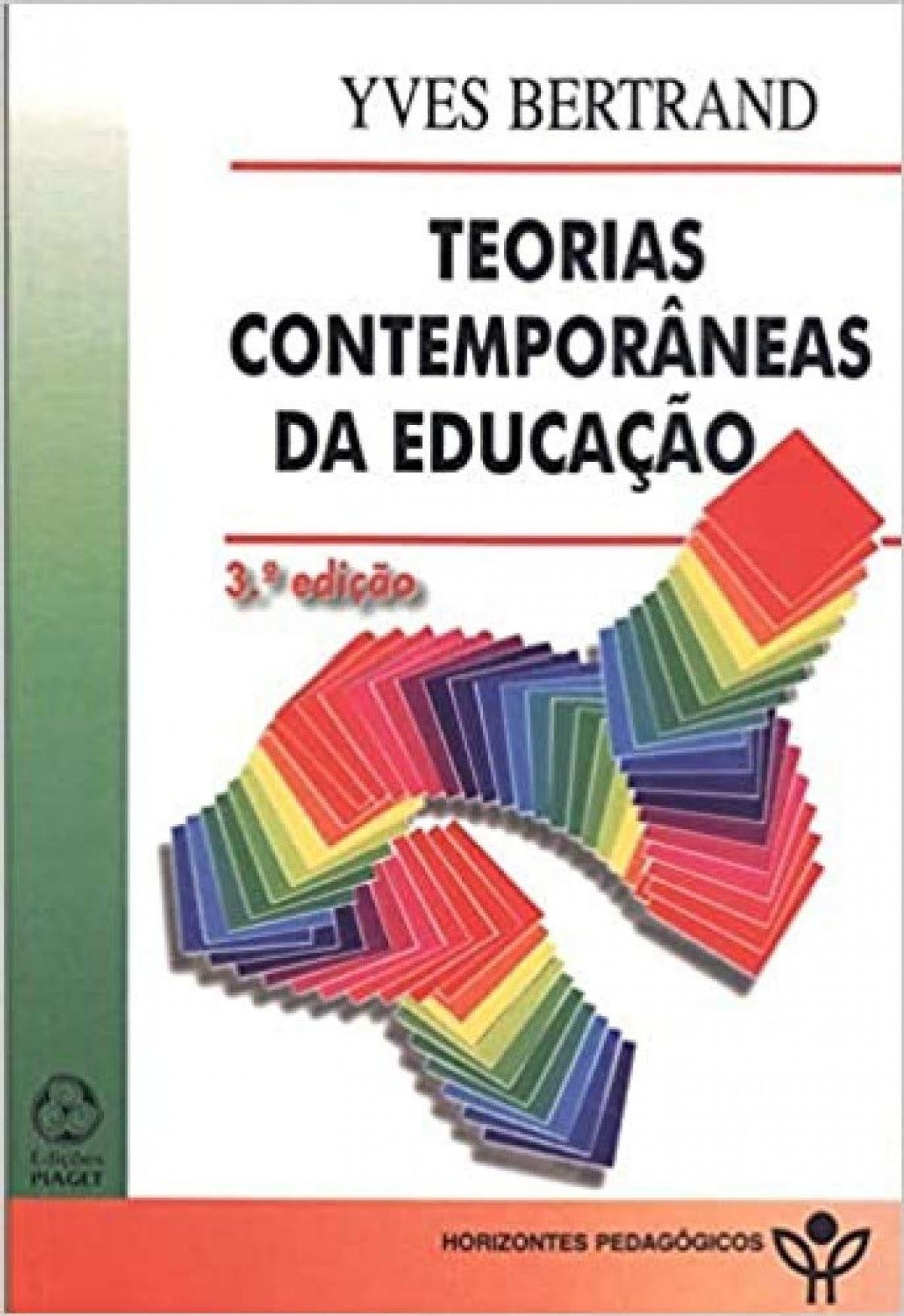 TEORIAS CONTEMPORÂNEAS DA EDUCAÇÃO