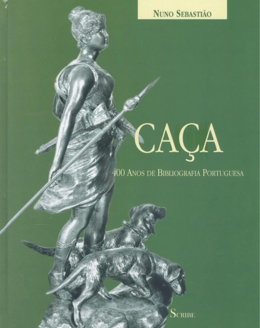 Caça: 400 anos de bibliografia portuguesa