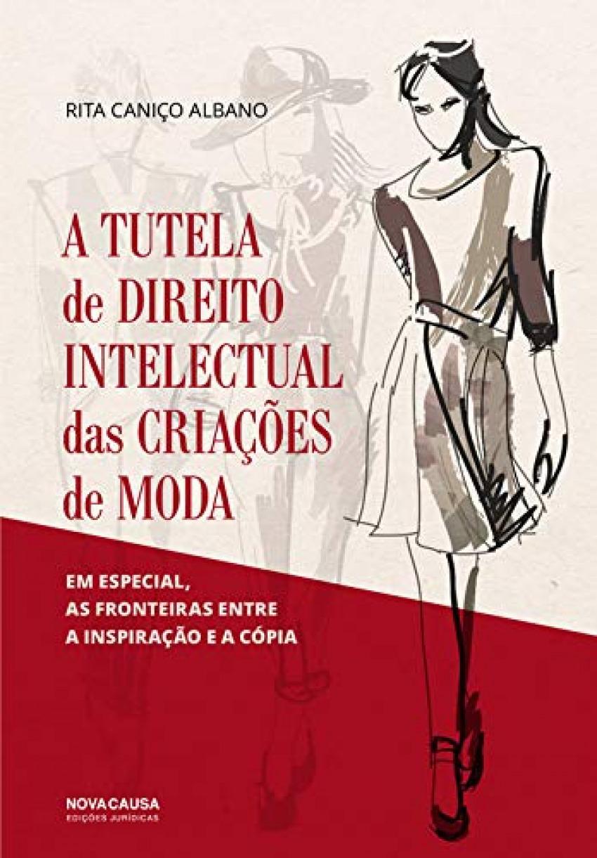 A TUTELA DE DIREITO INTELCTUAL DAS CRIAÇÕES DE MODA