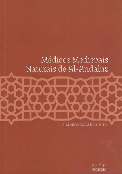 (PORT).MEDICOS MEDIEVAIS NATURAIS DE AL-ANDALUS