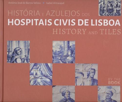 Historia dos azulejos dos hospitais de lisboa