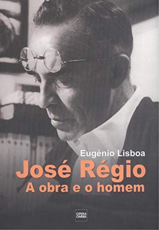 JOSE REGIO,A OBRA E O HOMEM