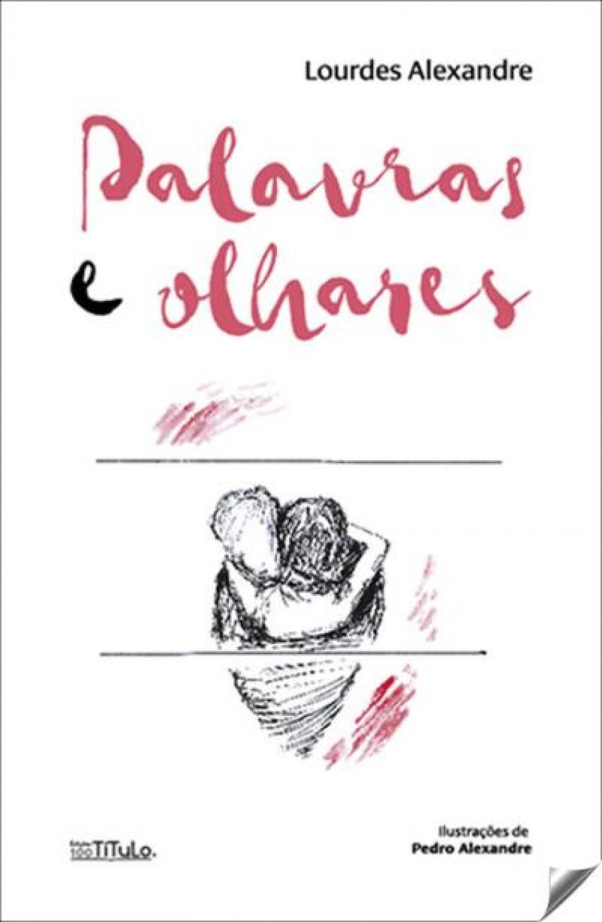 PALAVRAS E OLHARES