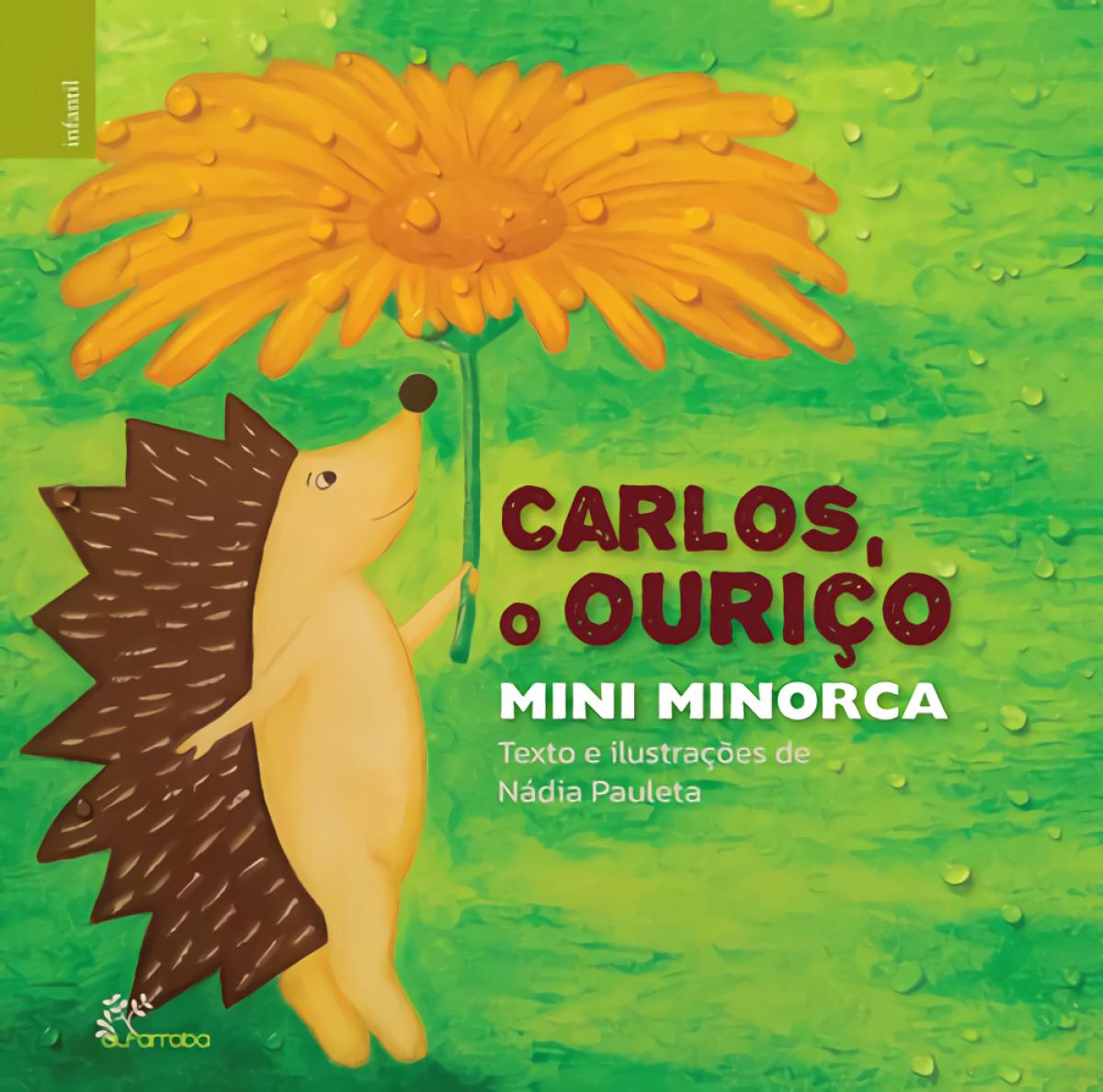 Carlos, o ouriço mini minorca