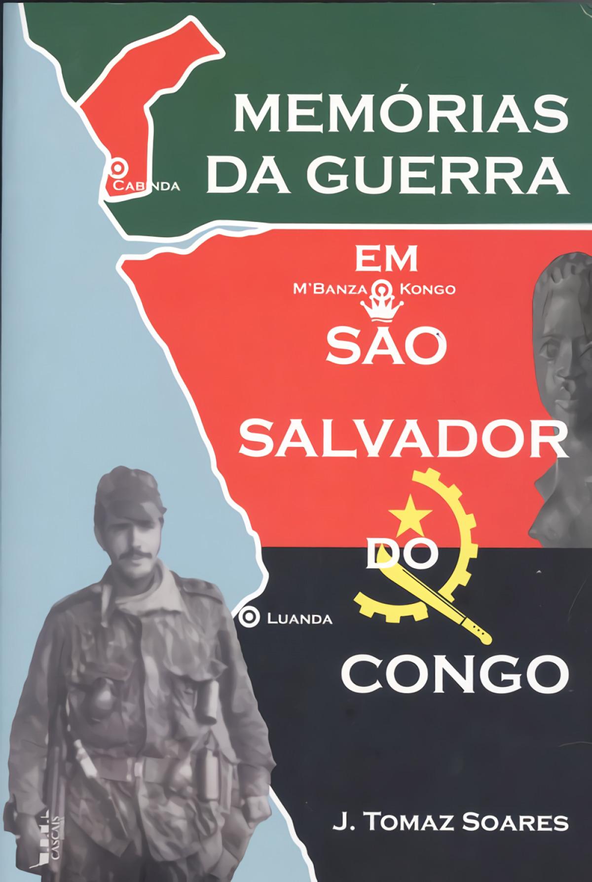 MEMORIAS DA GUERRA EM SÃO SALVADOR DO CONGO