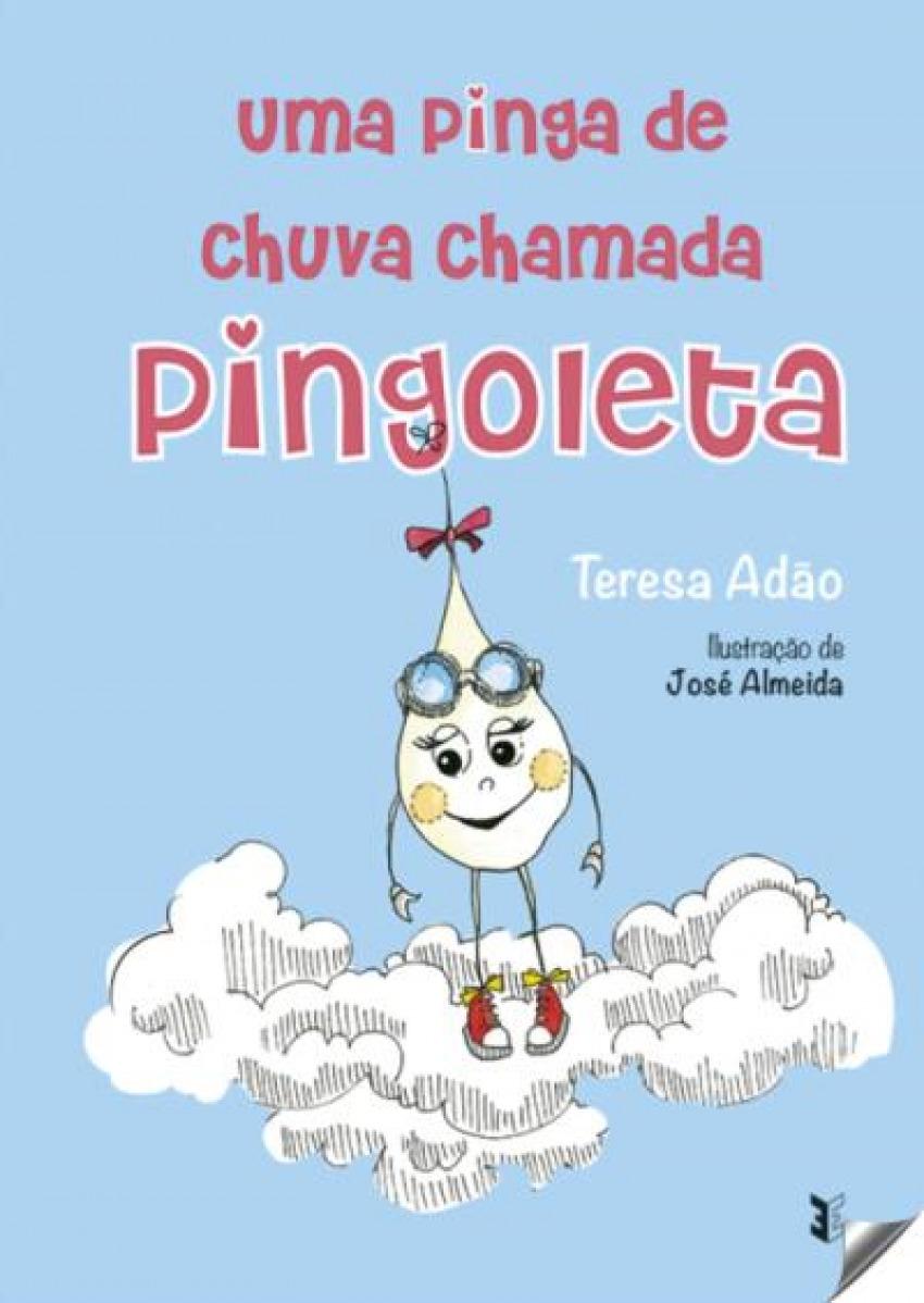 UMA PINGA DE CHUVA CHAMADA PINGOLETA