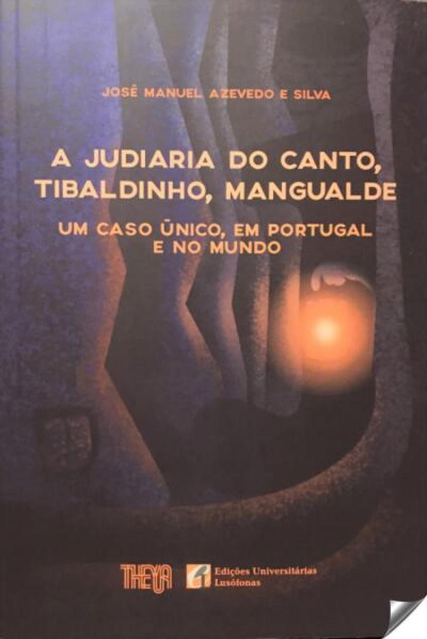 JUDARIA DO CANTO, TIBALDINHO, MENGUALDE