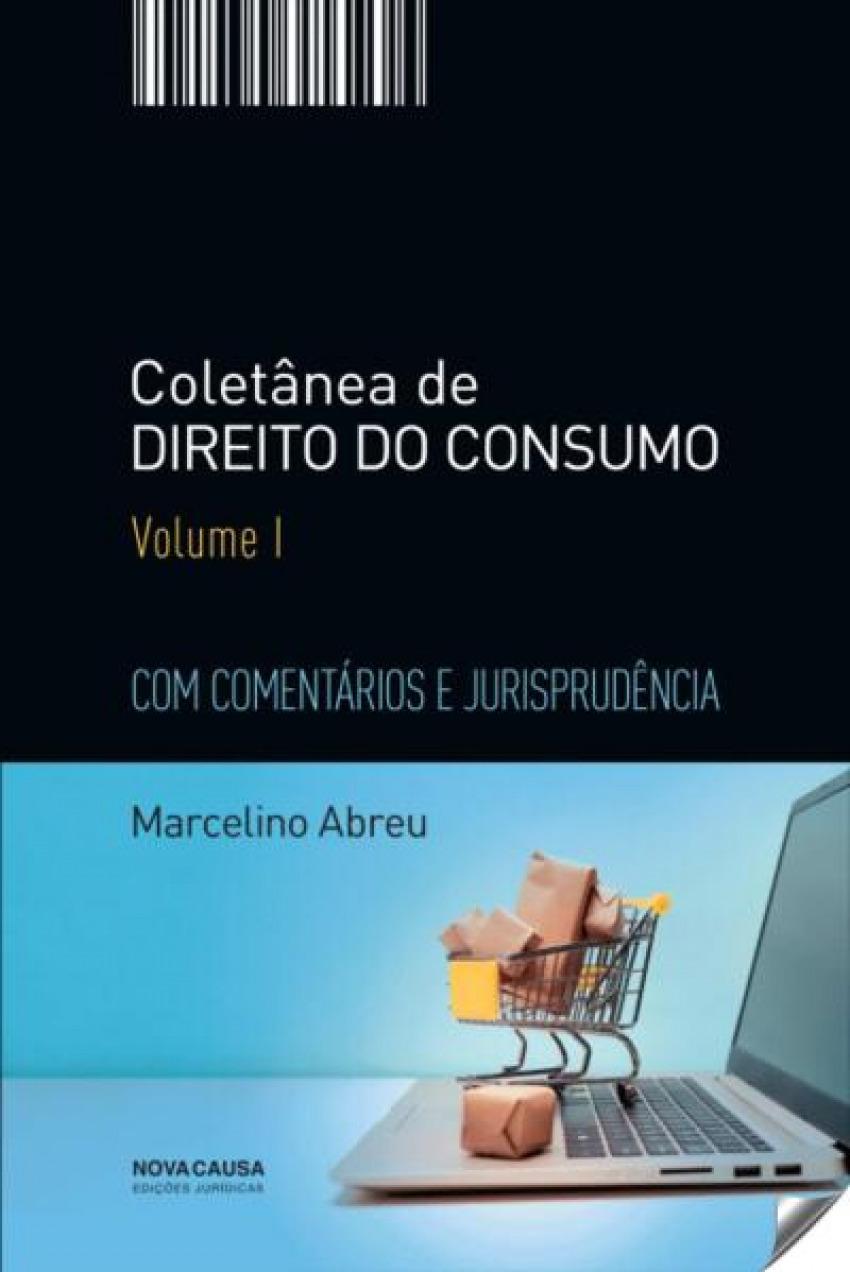 COLETÂNEA DE DIREITO DO CONSUMO VOLUME 1