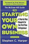 THE MCGRAW-HILL GUIDE TO STARTING YOUR OWN BUSINESS - A STEP-BY-STEP BLUEPRINT FOR THE FIRST-TIME EN