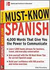 MUST-KNOW SPANISH: 4000 WORDS THAT GIVE YOU THE POWER TO COMMUNICATE