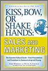 KISS, BOW, OR SHAKE HANDS, SALES AND MARKETING: THE ESSENTIAL CULTURAL FROM PRESENTATIONS AND PROMOT
