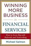WINNING MORE BUSINESS IN FINANCIAL SERVICES