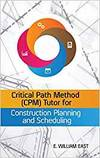 CRITICAL PATH METHOD (CPM) TUTOR FOR CONSTRUCTION PLANNING AND SCHEDULING