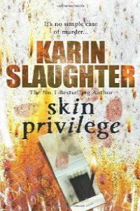 (slaughter)/skin privilege.(arrow books)