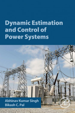 DYNAMIC ESTIMATION AND CONTROL OF POWER SUSTEMS