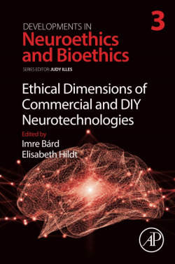 Ethical dimensions commercial diy neurotechnologies