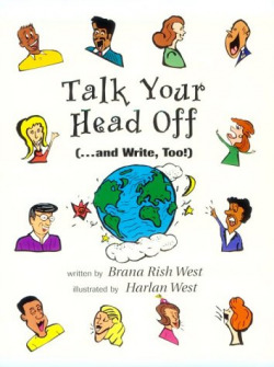 TALK YOUR HEAD OFF (..AND WRITE TOO!)