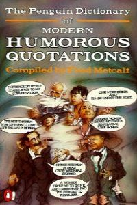 DICTIONARY OF MODERN HUMOROUS QUOTATIONS PENCONS