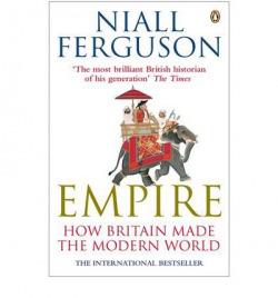 Empire: how britain made modern world