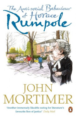 (mortimer)/anti-social behaviour of horace rumpole.(a&cblack