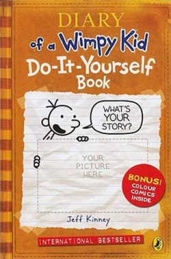 Diary of a wimpy kid: do-it- yourself book