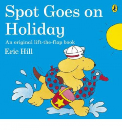 Spot goes on holidays