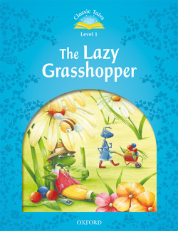 Classic Tales 1. The Lazy Grasshopper. MP3 Pack