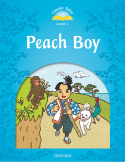 Classic Tales 1. Peach Boy. MP3 Pack 2nd Edition