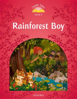 Classic Tales 2. Rainforest Boy. MP3 Pack