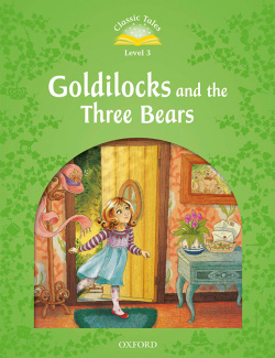 Goldilocks & three bears/3.classic tales