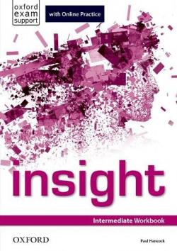 Insight Intermediate: Workbook and Online Practice Student¿s