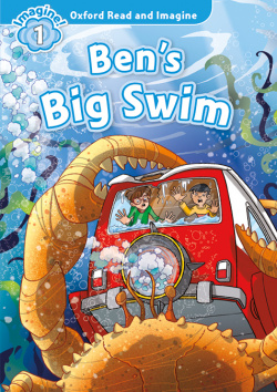 Oxford Read and Imagine 1. Bens Big Swim MP3 Pack.