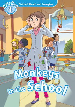 Oxford Read and Imagine 1. Monkeys in school MP3 Pack.