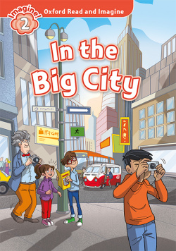 Oxford Read and Imagine 2. in the Big City MP3 Pack