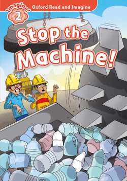 Oxford Read and Imagine 2. Stop the Machine MP3 Pack