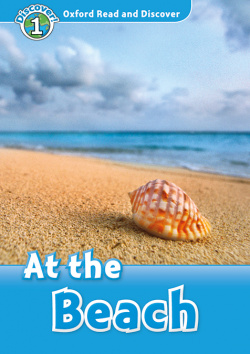 Oxford Read and Discover 1. At the Beach At the beach MP3 Pa