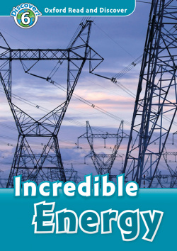 Oxford Read and Discover 6. Incredible Energy MP3 Pack