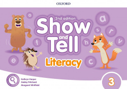 SHOW AND TELL 3 LITERACY BOOK SECOND EDITION