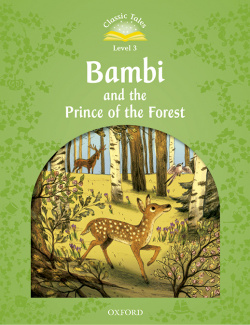 Classic Tales Level 3. Bambi Pack
