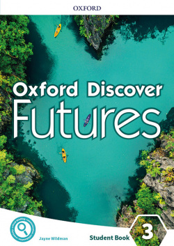 Oxford Discover Futures 3. Student's Book