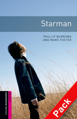 Oxford Bookworms. Starter: Starman CD Pack Edition 08