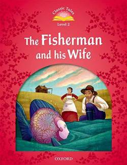 OXF-THE FISHERMAN AND HIS WIFE -CLASIC TALES 2º ED-